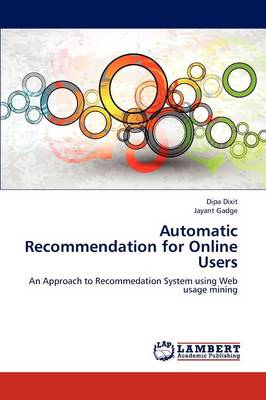 Automatic Recommendation for Online Users (Paperback)
