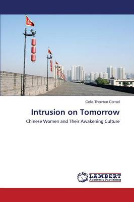 Intrusion on Tomorrow (Paperback)