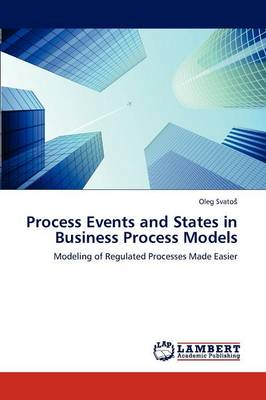 Process Events and States in Business Process Models (Paperback)