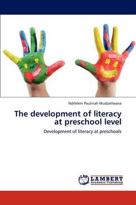 The Development of Literacy at Preschool Level (Paperback)