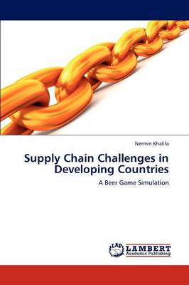 Supply Chain Challenges in Developing Countries (Paperback)