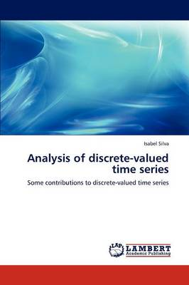 Analysis of Discrete-Valued Time Series (Paperback)