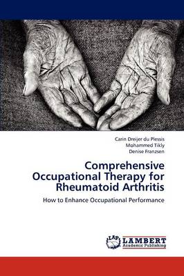 Comprehensive Occupational Therapy for Rheumatoid Arthritis (Paperback)