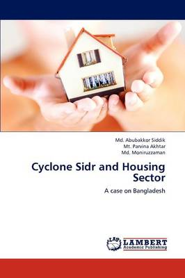 Cyclone Sidr and Housing Sector (Paperback)