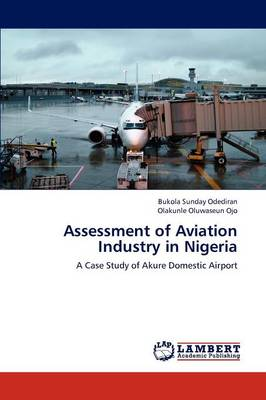 Assessment of Aviation Industry in Nigeria (Paperback)