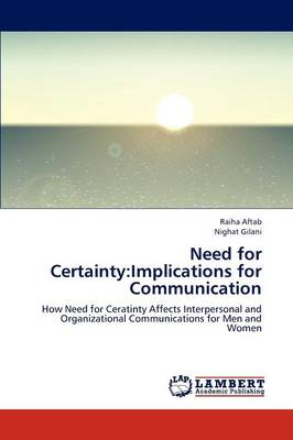 Need for Certainty: Implications for Communication (Paperback)