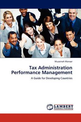 Tax Administration Performance Management (Paperback)