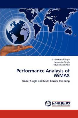 Performance Analysis of Wimax (Paperback)