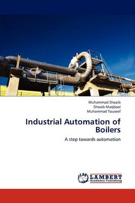 Industrial Automation of Boilers (Paperback)