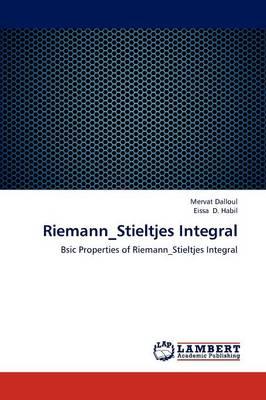 Riemann_stieltjes Integral (Paperback)