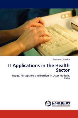 It Applications in the Health Sector (Paperback)
