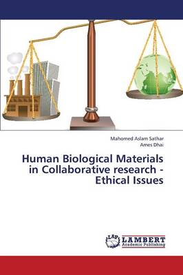 Human Biological Materials in Collaborative Research - Ethical Issues (Paperback)