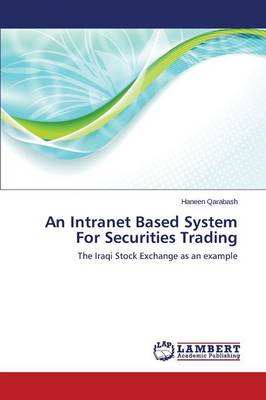An Intranet Based System for Securities Trading (Paperback)