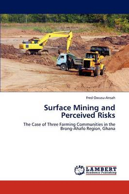Surface Mining and Perceived Risks (Paperback)