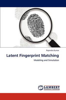 Latent Fingerprint Matching (Paperback)