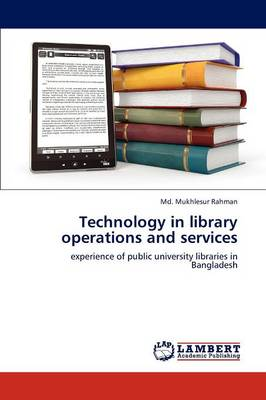 Technology in Library Operations and Services (Paperback)
