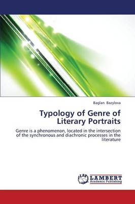 Typology of Genre of Literary Portraits (Paperback)