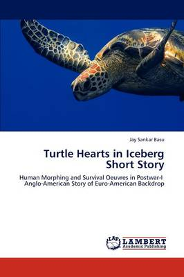 Turtle Hearts in Iceberg Short Story (Paperback)