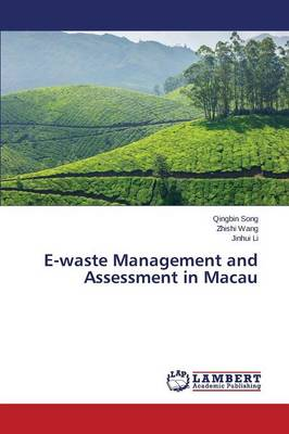 E-Waste Management and Assessment in Macau (Paperback)