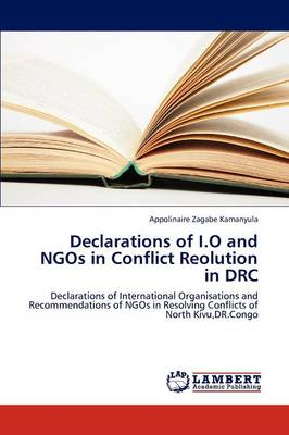 Declarations of I.O and Ngos in Conflict Reolution in Drc (Paperback)