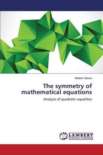 The Symmetry of Mathematical Equations (Paperback)