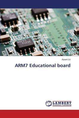 Arm7 Educational Board (Paperback)