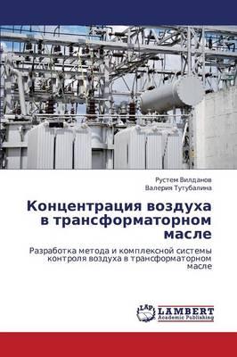 Kontsentratsiya Vozdukha V Transformatornom Masle (Paperback)