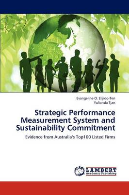Strategic Performance Measurement System and Sustainability Commitment (Paperback)