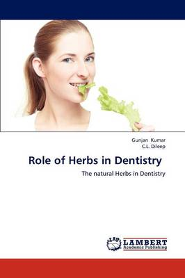 Role of Herbs in Dentistry (Paperback)