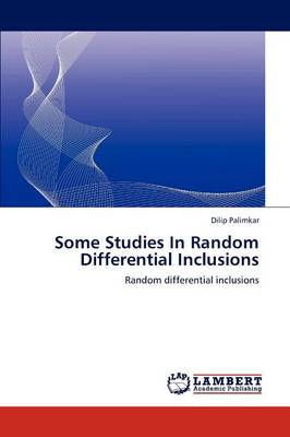 Some Studies in Random Differential Inclusions (Paperback)