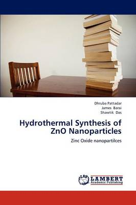 Hydrothermal Synthesis of Zno Nanoparticles (Paperback)