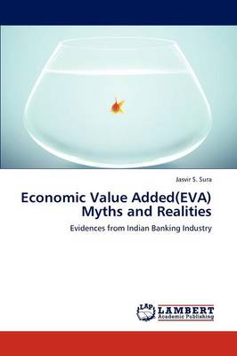 Economic Value Added(eva) Myths and Realities (Paperback)