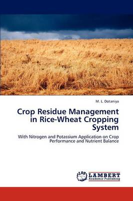 Crop Residue Management in Rice-Wheat Cropping System (Paperback)