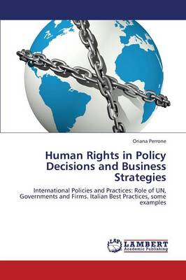 Human Rights in Policy Decisions and Business Strategies (Paperback)