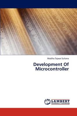 Development of Microcontroller (Paperback)