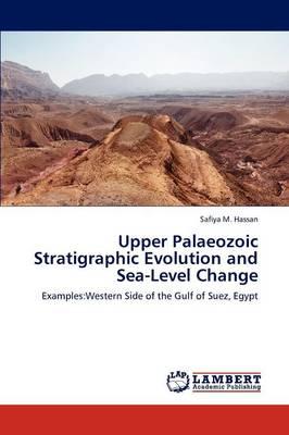 Upper Palaeozoic Stratigraphic Evolution and Sea-Level Change (Paperback)