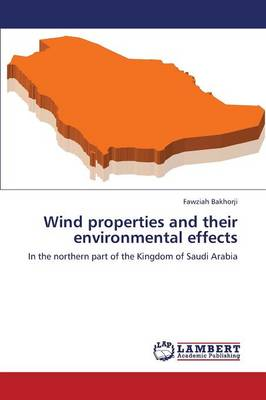 Wind Properties and Their Environmental Effects (Paperback)