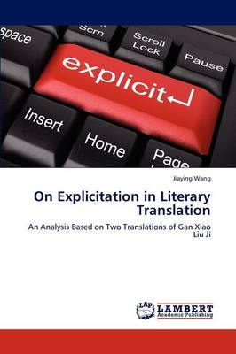 On Explicitation in Literary Translation (Paperback)