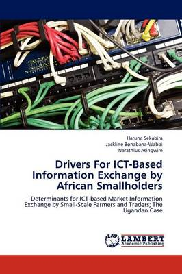 Drivers for Ict-Based Information Exchange by African Smallholders (Paperback)