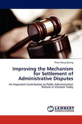 Improving the Mechanism for Settlement of Administrative Disputes (Paperback)
