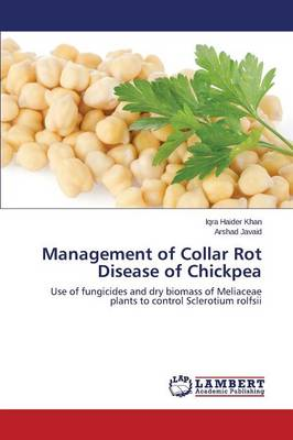 Management of Collar Rot Disease of Chickpea (Paperback)