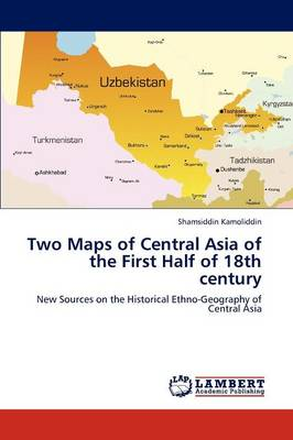 Two Maps of Central Asia of the First Half of 18th Century (Paperback)