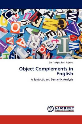 Object Complements in English (Paperback)