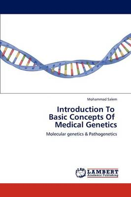 Introduction to Basic Concepts of Medical Genetics (Paperback)