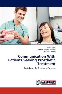 Communication with Patients Seeking Prosthetic Treatment (Paperback)