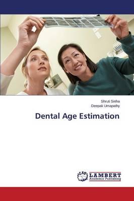Dental Age Estimation (Paperback)