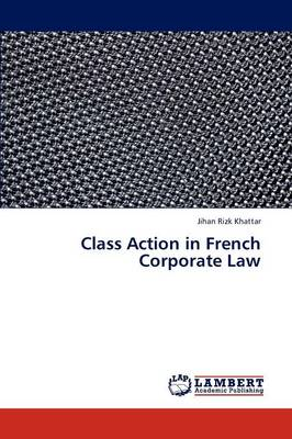 Class Action in French Corporate Law (Paperback)