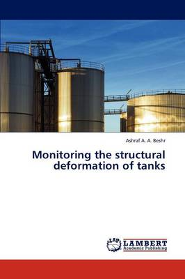Monitoring the Structural Deformation of Tanks (Paperback)