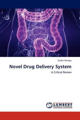 Novel Drug Delivery System (Paperback)