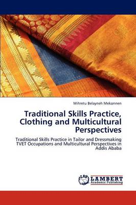 Traditional Skills Practice, Clothing and Multicultural Perspectives (Paperback)